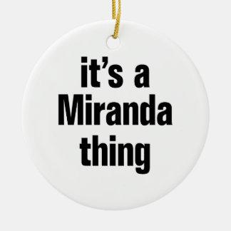 its a miranda thing round ceramic ornament