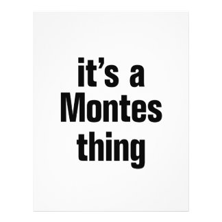 its a montes thing 21.5 cm x 28 cm flyer