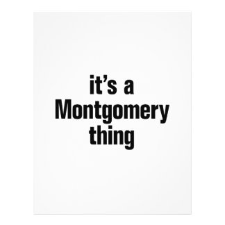 """its a montgomery thing 8.5"""" x 11"""" flyer"""
