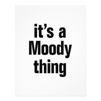 """its a moody thing 8.5"""" x 11"""" flyer"""