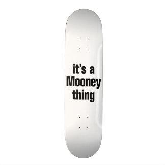 its a mooney thing custom skateboard