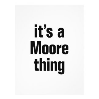 """it's a moore thing 8.5"""" x 11"""" flyer"""