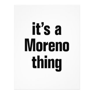 "its a moreno thing 8.5"" x 11"" flyer"