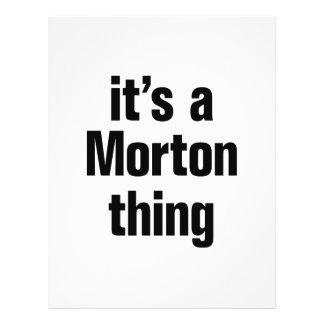 "its a morton thing 8.5"" x 11"" flyer"