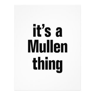 """its a mullen thing 8.5"""" x 11"""" flyer"""