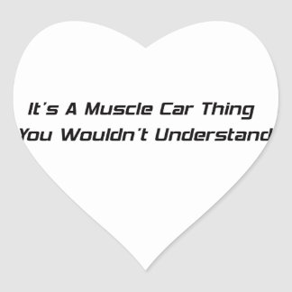 Its A Muscle Car Thing Sticker