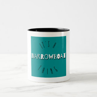 """It's a Narrowboat Thing"" mug"