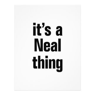 "its a neal thing 8.5"" x 11"" flyer"