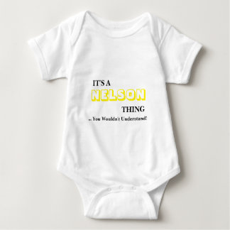 It's A NELSON Thing! You Wouldn't Understand Baby Bodysuit