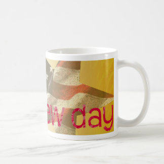 Its A New Day Basic White Mug