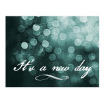 It's a New Day Bokeh Design Postcards