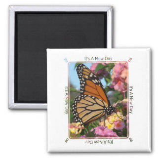 It's A New Day (Monarch Butterfly) Fridge Magnets