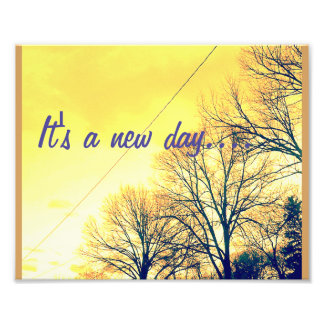 It's A New Day Photograph