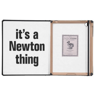its a newton thing iPad cases