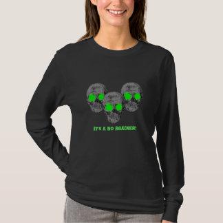It's a No BRAINER! T-Shirt