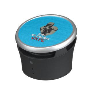 It's a NO-BRAINER Vape Speaker