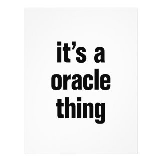 """its a oracle thing 8.5"""" x 11"""" flyer"""