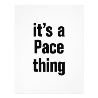 its a pace thing 21.5 cm x 28 cm flyer