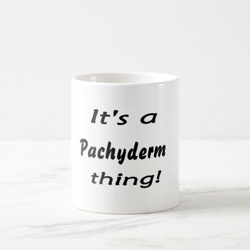 It's a Pachyderm thing! Coffee Mugs
