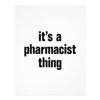 """its a pharmacist thing 8.5"""" x 11"""" flyer"""