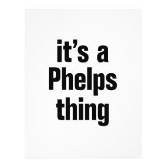 """its a phelps thing 8.5"""" x 11"""" flyer"""