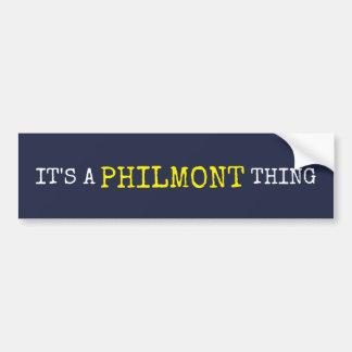 It's a Philmont Thing Bumper Sticker