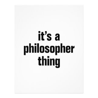 """its a philosopher thing 8.5"""" x 11"""" flyer"""