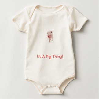 It's A Pig Thing Baby Bodysuit
