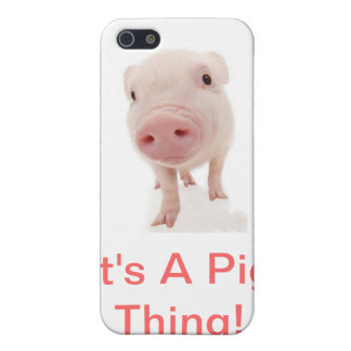 It's A Pig Thing Case For iPhone 5/5S