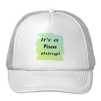 It's a Pisces thing! Hat