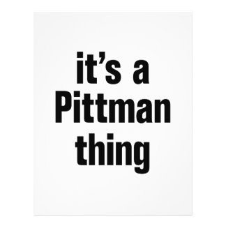 "its a pittman thing 8.5"" x 11"" flyer"