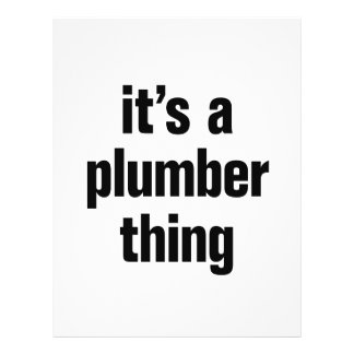 """its a plumber thing 8.5"""" x 11"""" flyer"""