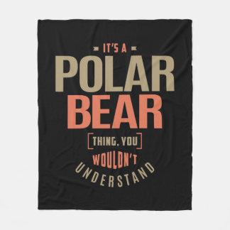 It's a Polar Bear Thing Fleece Blanket