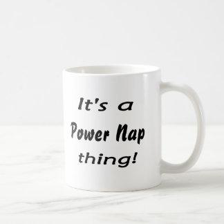 It's a  power nap thing! mug