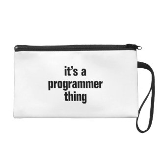 its a programmer thing wristlets