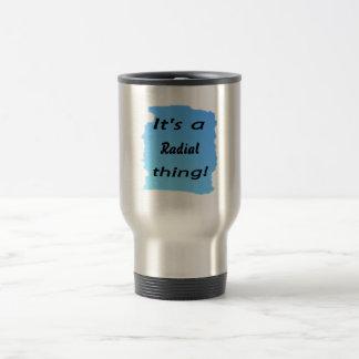 It's a radial thing! coffee mug