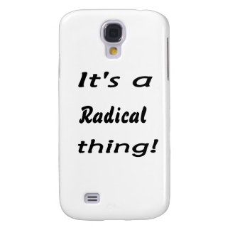 It's a radical thing! samsung galaxy s4 cover