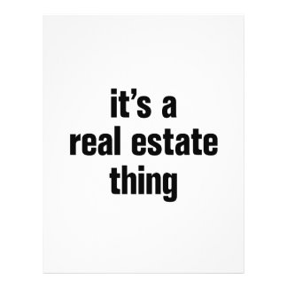 """its a real estate thing 8.5"""" x 11"""" flyer"""