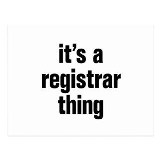 its a registrar thing postcard