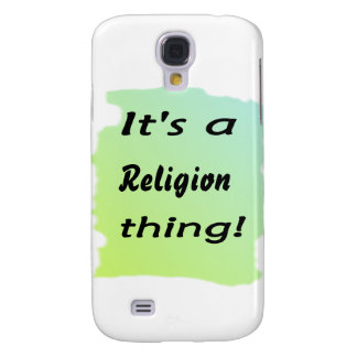 It's a religion thing! samsung galaxy s4 cover