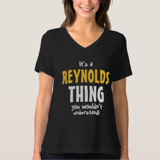 It's a Reynolds thing you wouldn't understand T-Shirt