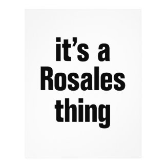 """its a rosales thing 8.5"""" x 11"""" flyer"""