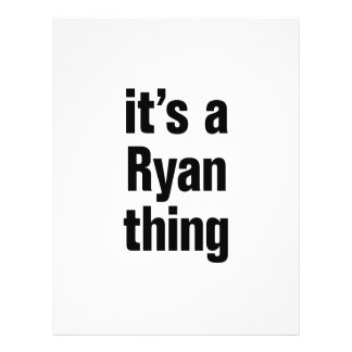"""its a ryan thing 8.5"""" x 11"""" flyer"""