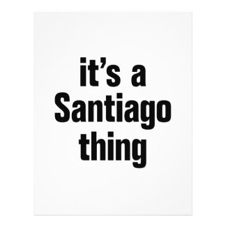 """its a santiago thing 8.5"""" x 11"""" flyer"""