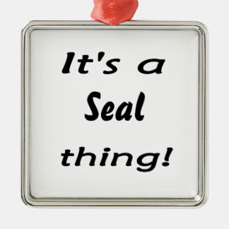 It's a seal thing! Silver-Colored square decoration