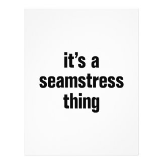 """its a seamstress thing 8.5"""" x 11"""" flyer"""