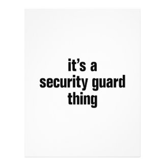"""its a security guard thing 8.5"""" x 11"""" flyer"""