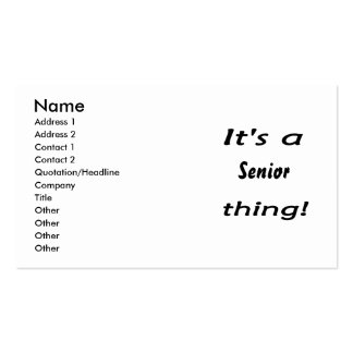 It's a senior thing! business card templates