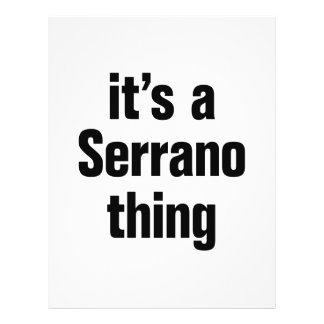 """its a serrano thing 8.5"""" x 11"""" flyer"""