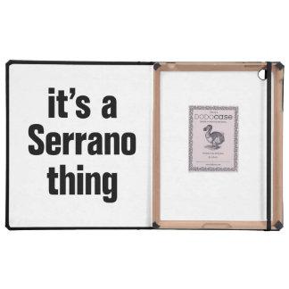 its a serrano thing iPad cover